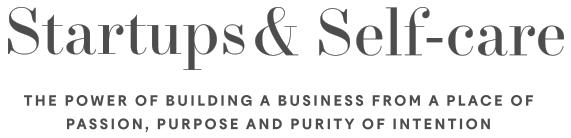 StartupsAndSelf-care